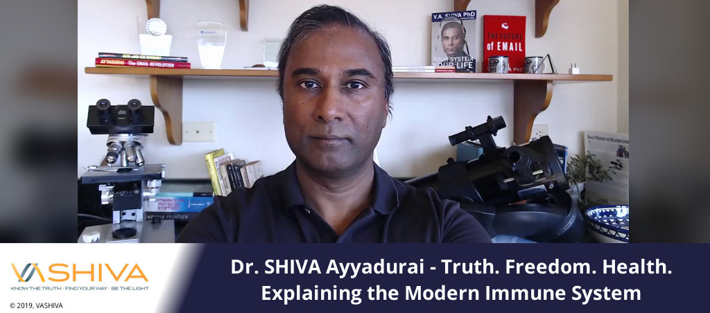 Dr. SHIVA – Truth. Freedom. Health. Explaining The Modern Immune System