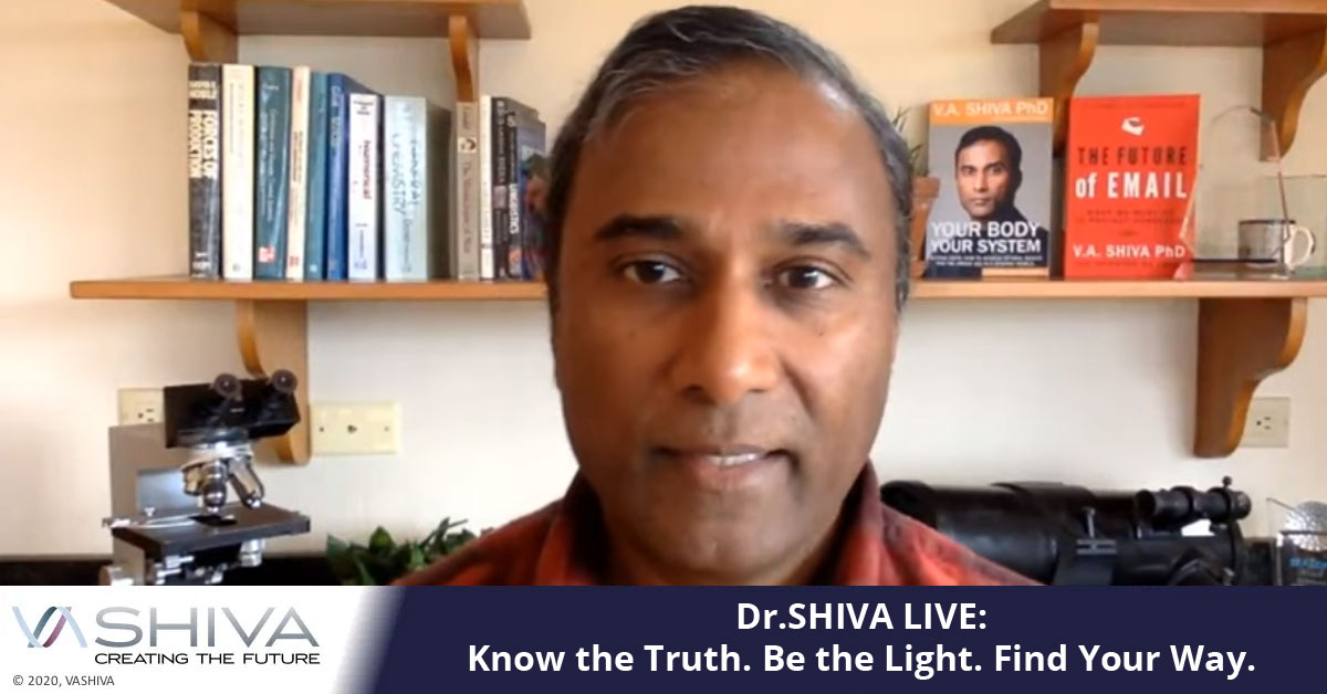 Dr.SHIVA Live: Know The Truth. Be The Light. Find Your Way.