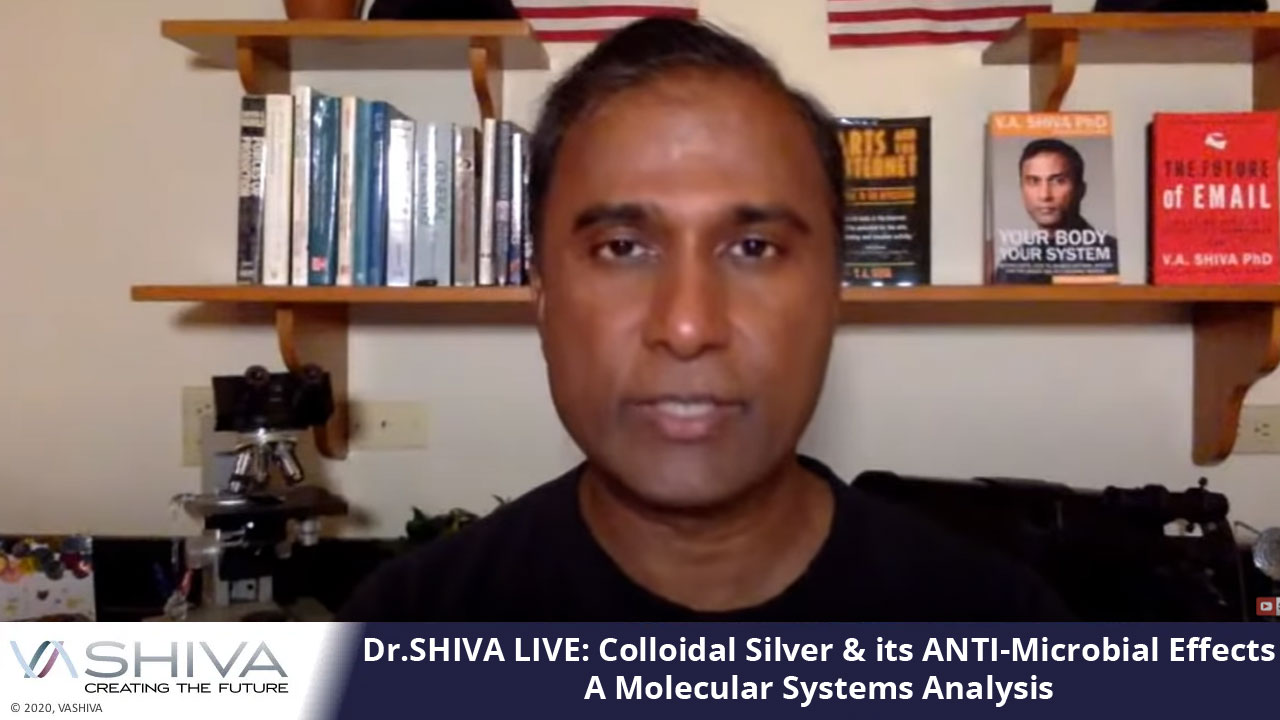 Dr.SHIVA LIVE: Colloidal Silver & Its ANTI-Microbial Effects