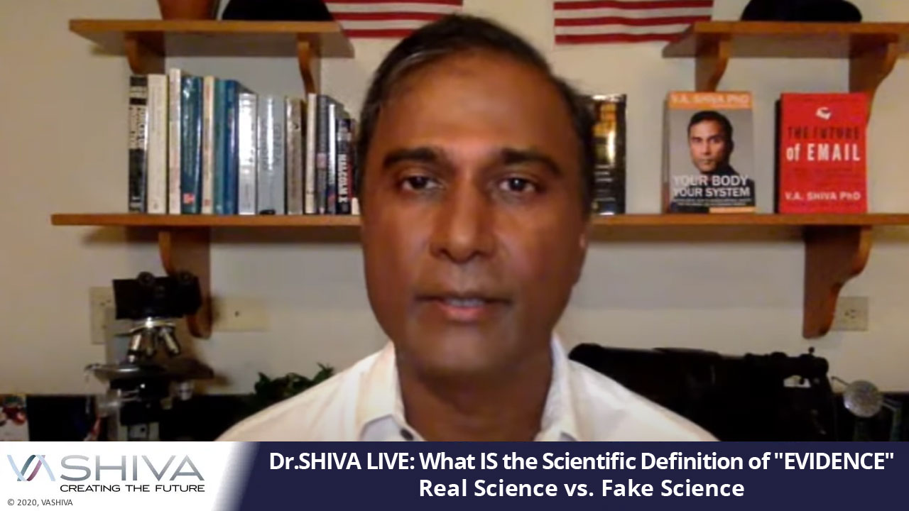 "Dr.SHIVA LIVE: What IS The Scientific Definition Of ""EVIDENCE"""