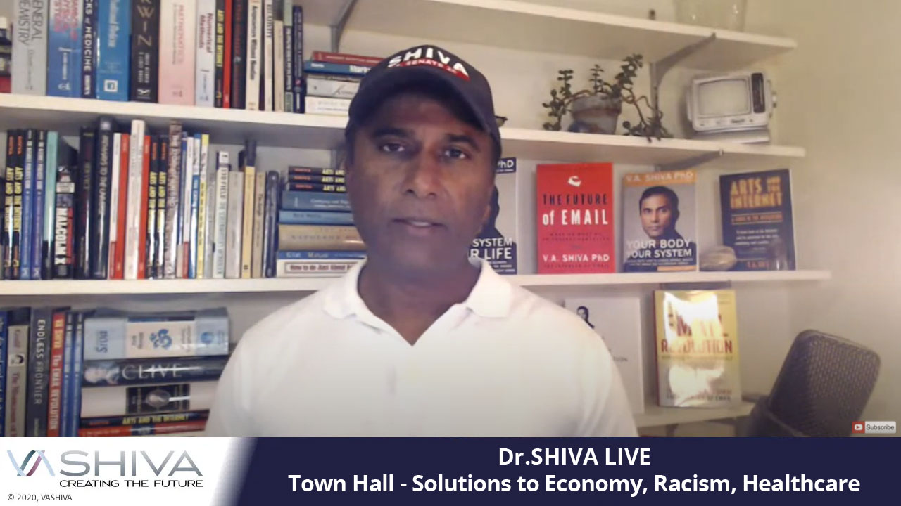 Dr.SHIVA Live – Solutions To Solutions To Economy, Racism, Healthcare