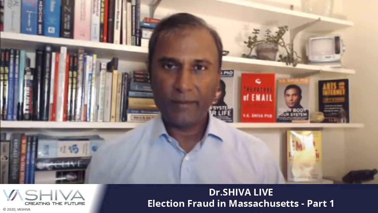 Dr.SHIVA LIVE: Election Fraud In Massachusetts – Part 1
