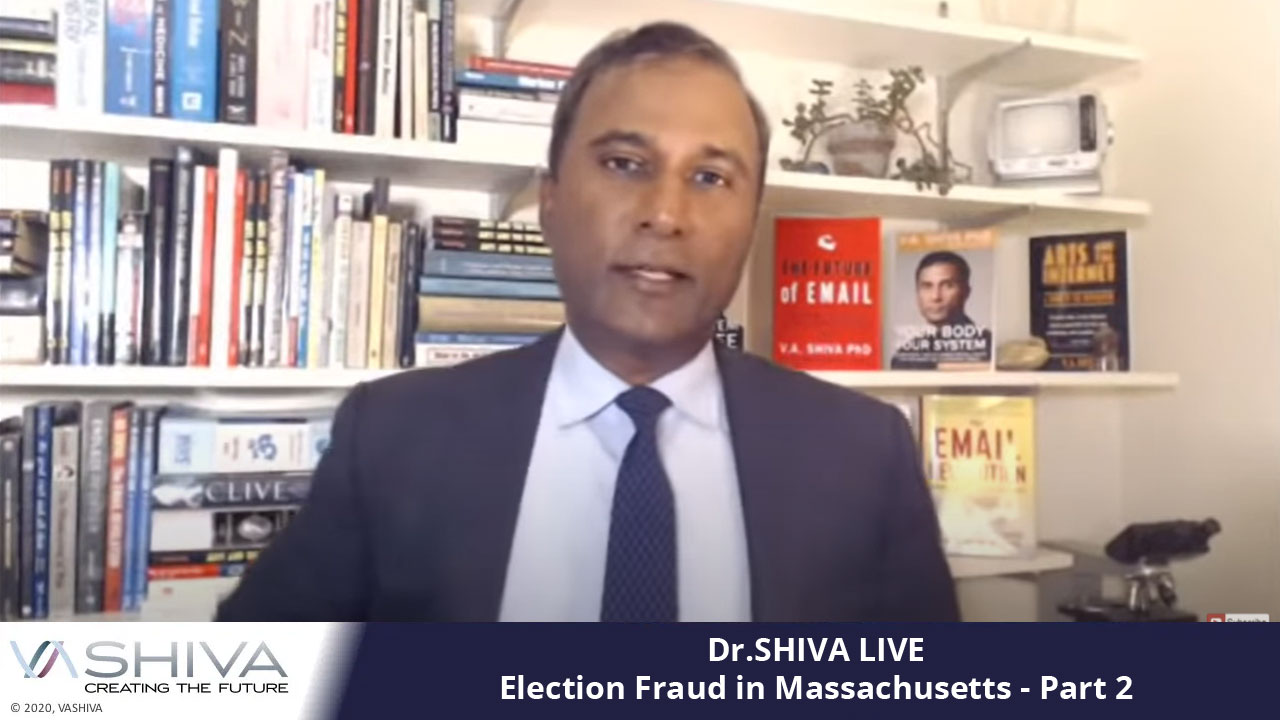 Dr.SHIVA LIVE: Election Fraud In Massachusetts – Part 2