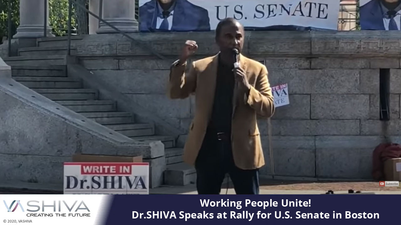 Speech At Dr.SHIVA Rally For U.S. Senate In Boston
