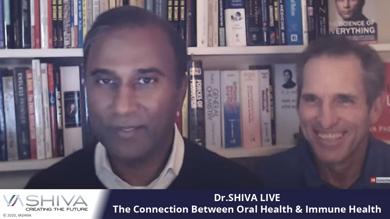 Dr.SHIVA LIVE: The Connection Between Oral Health & Immune Health