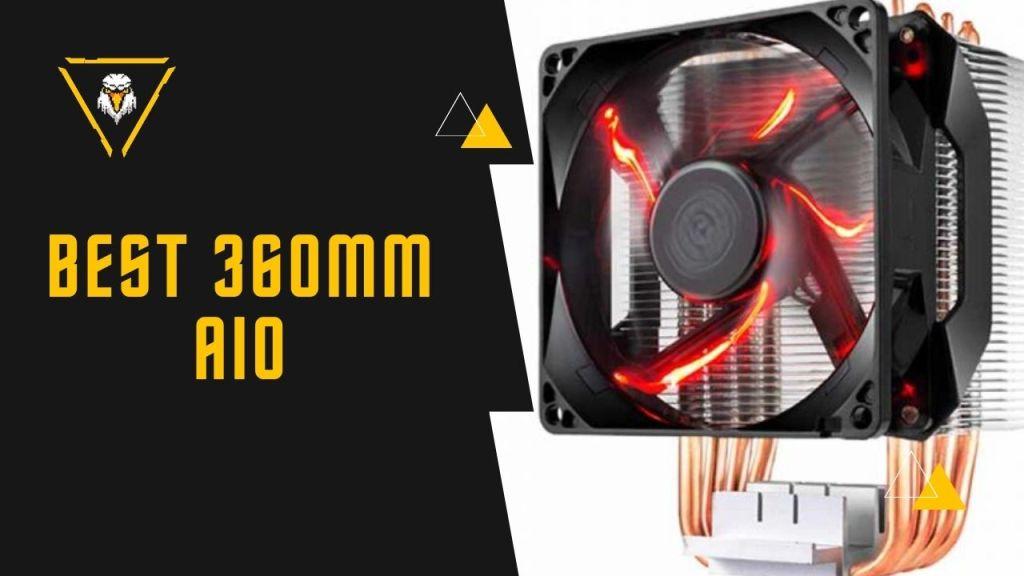 Best 360mm AIO CPU Coolers
