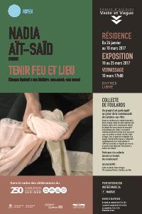 Affiche Nadia Aït-Saïd   TENIR FEU ET LIEU