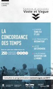 Vaste et Vague - LA CONCORDANCE DES TEMPS - 250e Carleton-sur-Mer