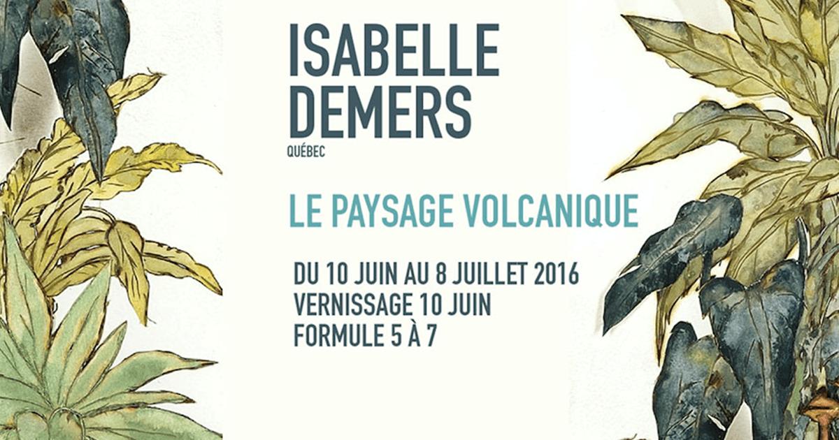 Isabelle DEMERS, Québec LE PAYSAGE VOLCANIQUE | Installation