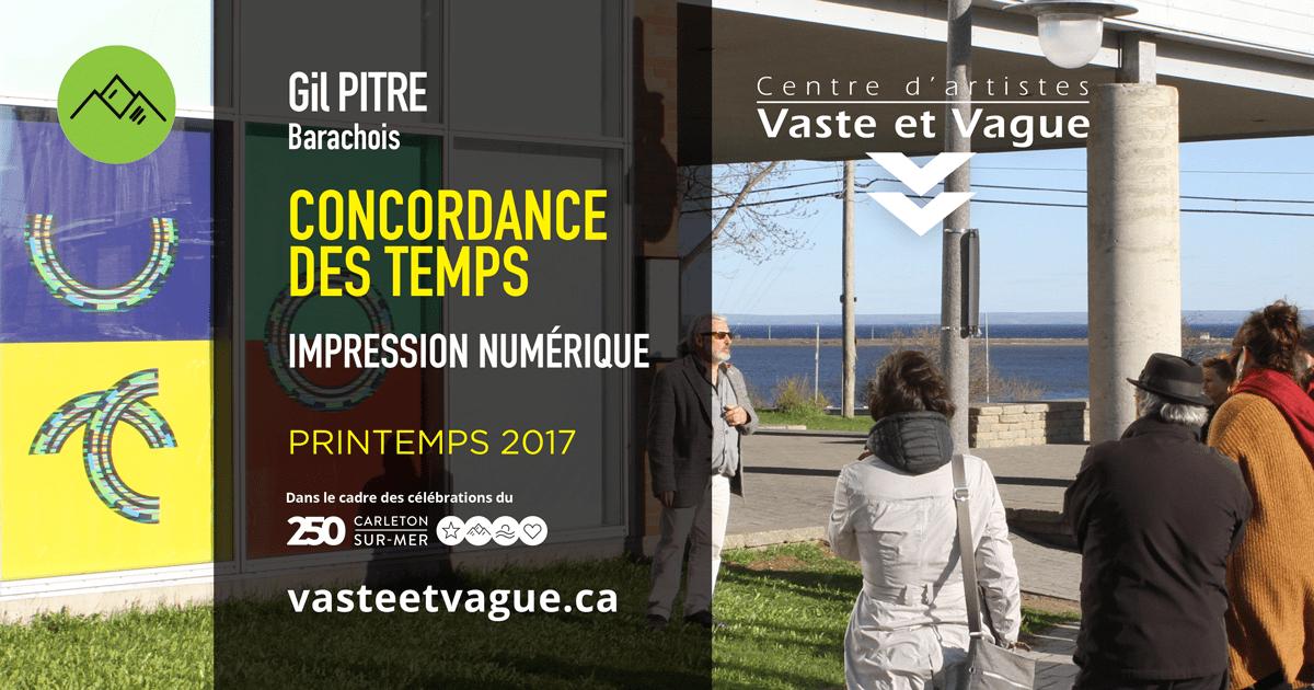 Gil Pître Vitrine expérimentale 2017 CONCORDANCE DES TEMPS