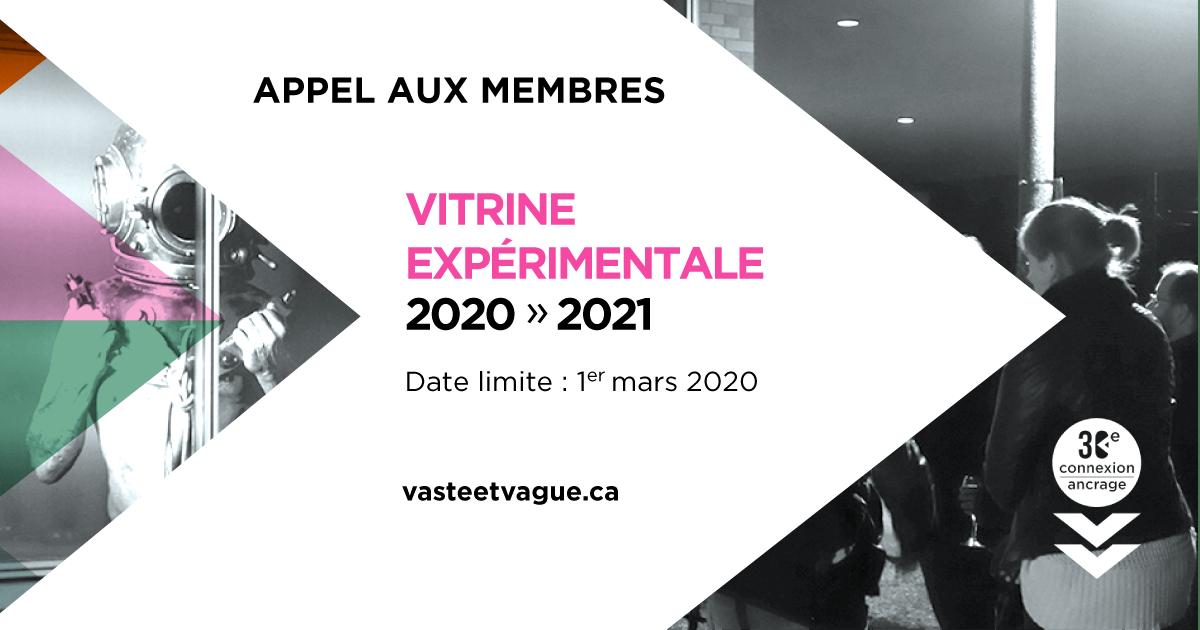 VITRINE EXPÉRIMENTALE 2020-2021 : Appel à projets réservé aux membres