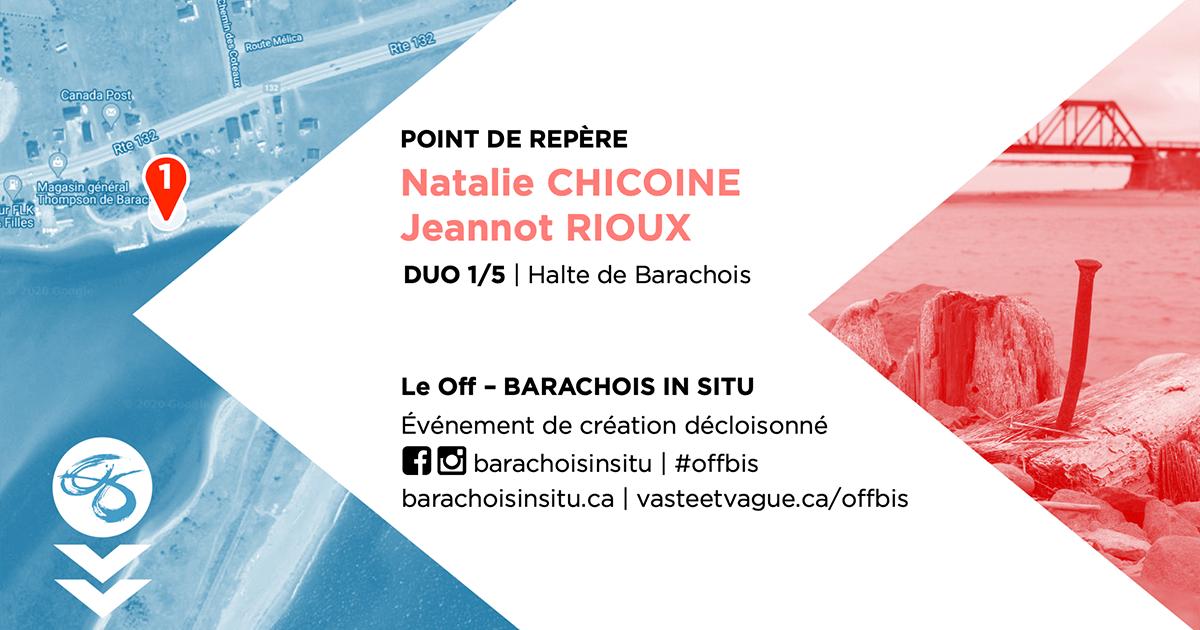 #offbis DUO 1/5 | Halte de Barachois | POINT DE REPÈRE | Natalie CHICOINE et Jeannot RIOUX
