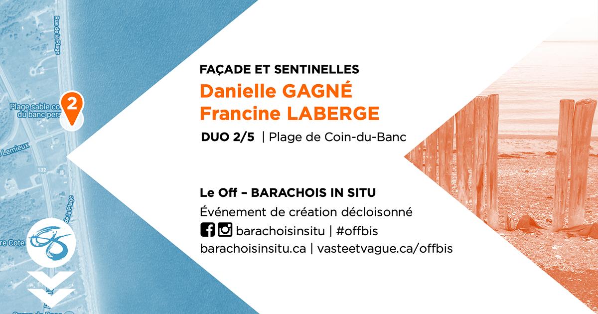 #offbis DUO 2/5 | Plage de Coin-du-Banc | FAÇADE ET SENTINELLES | Danielle GAGNÉ et Fancine LABERGE