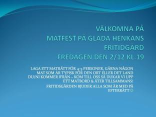 Affisch för matfest på Glada Henkans fritidsgård, december 2011