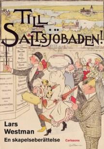 Omslag till Lars Westman boken Till Saltsjöbaden