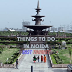 THINGS TO DO IN NOIDA