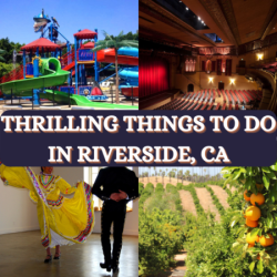 Things To Do In Riverside