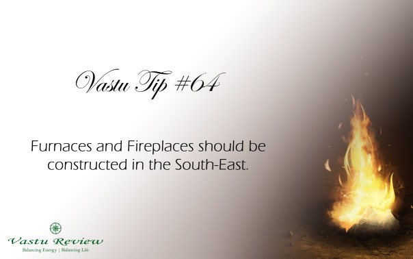 Vastu Tip #64: Fireplace in South-East vastu review