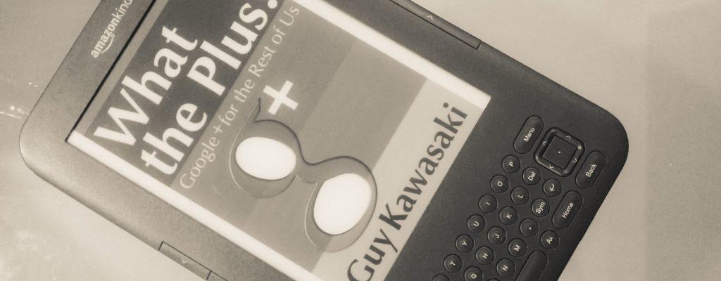 Гай Кавазаки: What the Plus? или повече за Google+