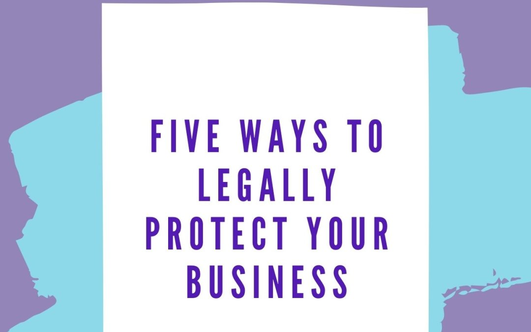 Five Ways to Legally Protect Your Business