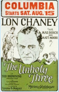 Lon Chaney stars in The Unholy Three presented at Dixon Place March 16th