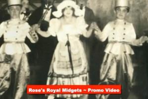 Rose's Royal Midgets