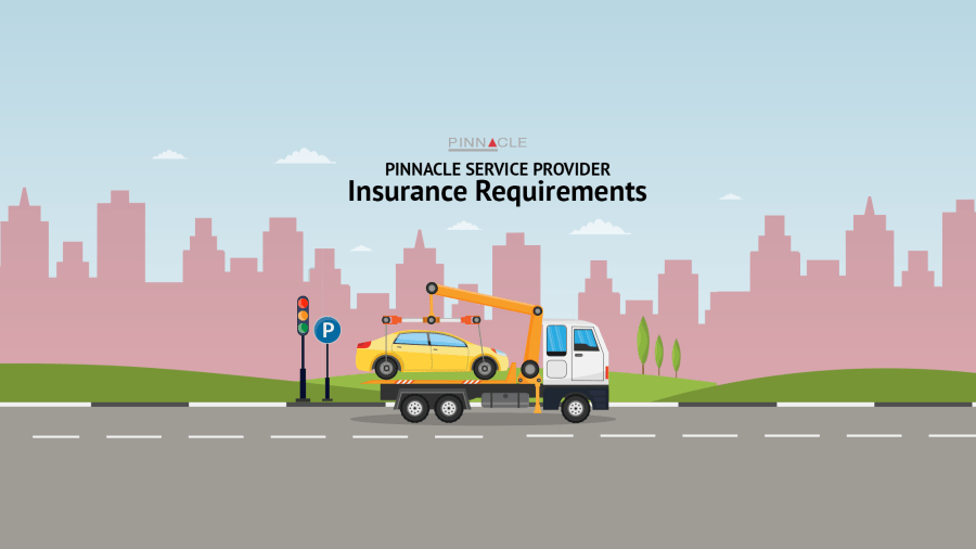 Insurance requirements for towing and roadside assistance providers partnering with Pinnacle Motor Club