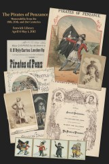 Designed by Bob Vay with images and creative input from David Stone, this poster promotes Fenwick Library's Pirates of Penzance exhibition