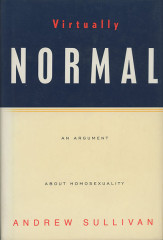 Sullivan, Andrew, Virtually Normal: An Argument About Homosexuality, Booknotes 1995-10-01, Special Collections Research Center, George Mason University.