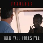 fabolous told yall freestyle