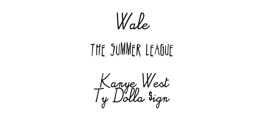 summer league wale kanye west ty dolla sign