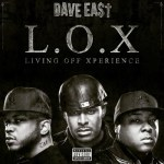 dave east living off xperience