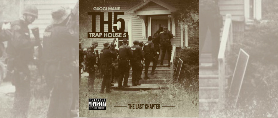 gucci mane trap house 5