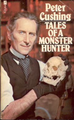 Peter Cushing Tales Of A Monster Hunter