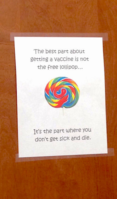 Do your kids get a lollipop after their vaccines, or just protection against life-threatening diseases?