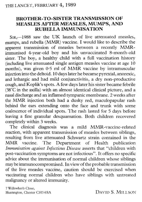 The clinical diagnosis could just as easily have been wild type measles and not a vaccine strain, as there was a lot of measles in the the UK in 1988.