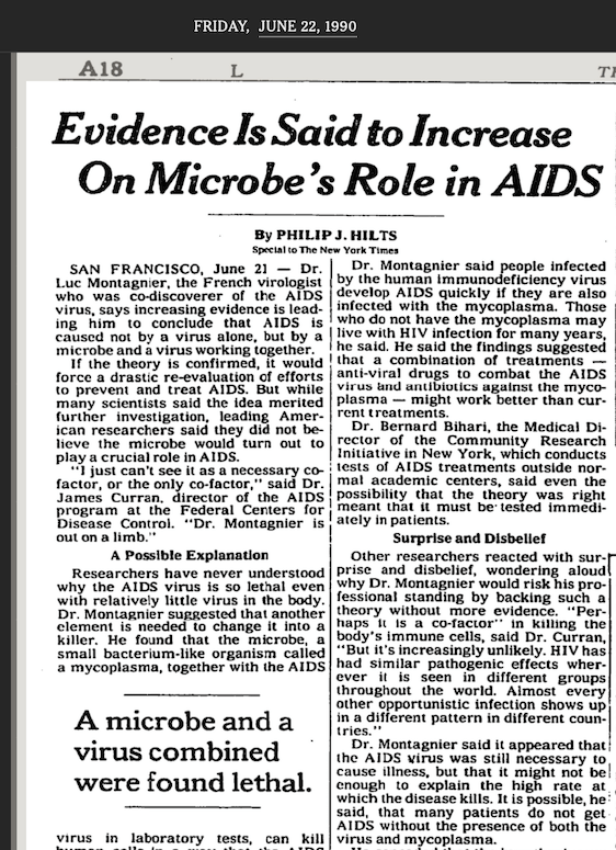 Luc Montagnier was wrong about the cause of AIDS, even though he actually discovered the virus that causes AIDS!