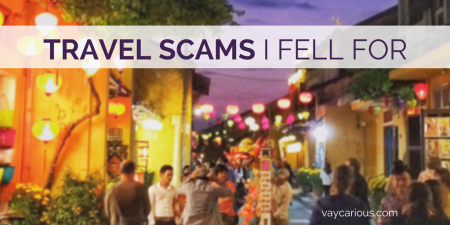 Travel Scams I Fell For vaycarious.com
