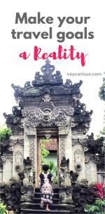 Bali, Indonesia https://vaycarious.com/2017/01/21/goals
