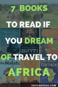 7 Books to Read If You Dream of Travel to Africa vaycarious.com
