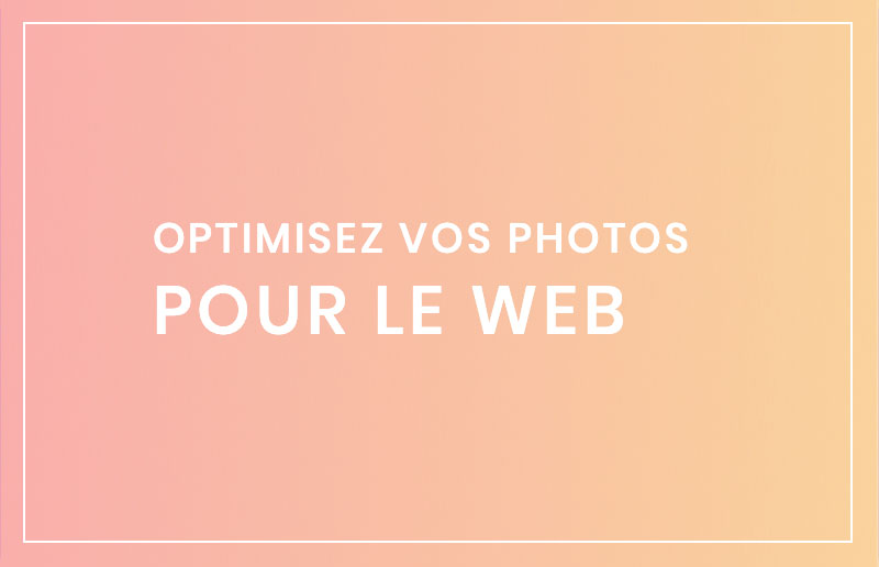 Paramétrer des photos pour un site web