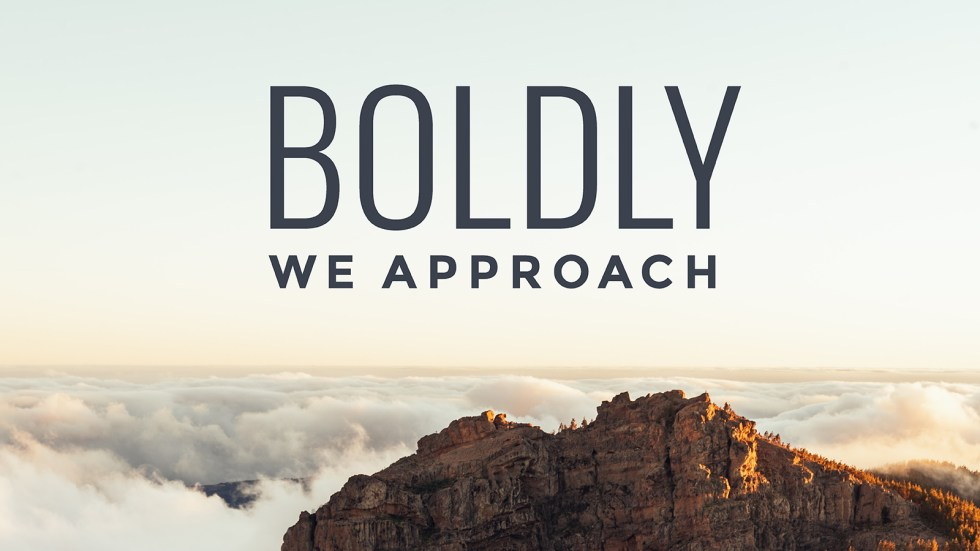 Boldly We Approach