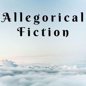 Allegorical Fiction