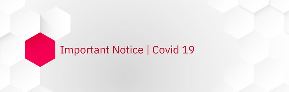 Important Notice – COVID19 6