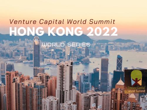 Hong Kong 2022 Ticket Venture Capital World Summit