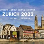 Zurich 2022 Ticket Venture Capital World Summit