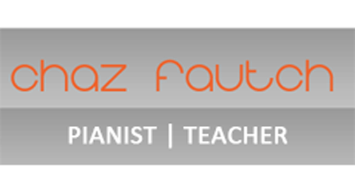 Chaz Fautch - Pianist | Teachter