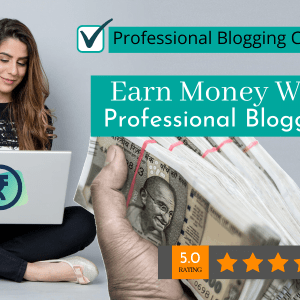 Professional Blogging Course VedantSri