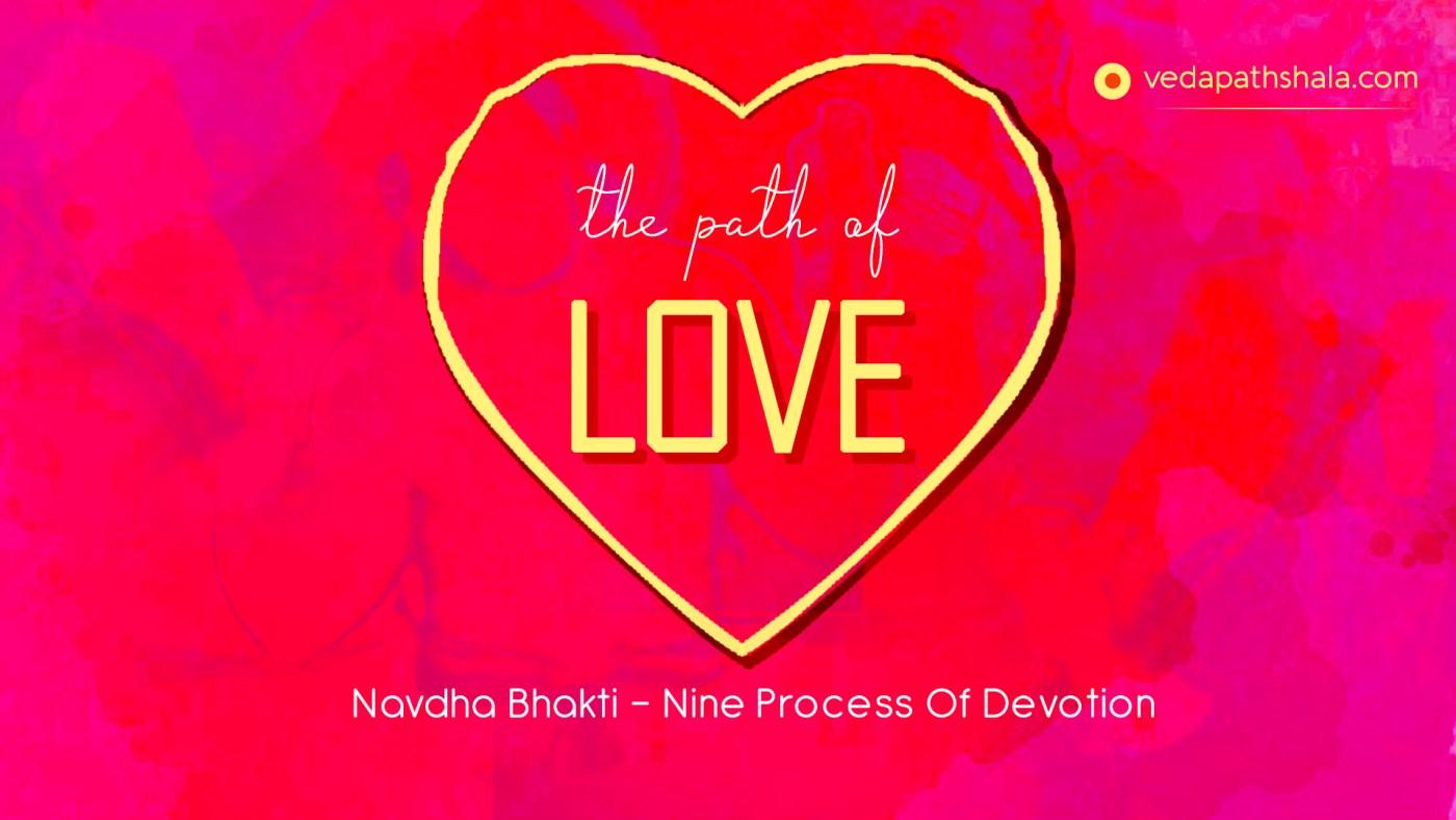 Bhakti - Path of love and devotion