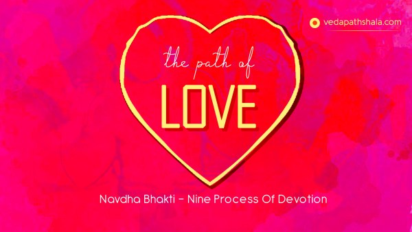 Bhakti - Path of love and devotion